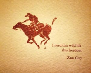 horse zane grey quote